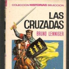 Tebeos: HISTORIAS SELECCIÓN. HISTORIA Y BIOGRAFÍA. Nº 7. LAS CRUZADAS. BRUNO LENNIGER. BRUGUERA.(ST/MG/BL3). Lote 194331073