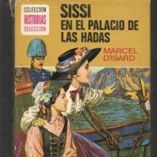 Tebeos: HISTORIAS SELECCIÓN. SISSI EN EL PALACIO DE LAS HADAS. Nº 11. MECEL D´ISARD. BRUGUERA.(ST/MG/BL3). Lote 194331936