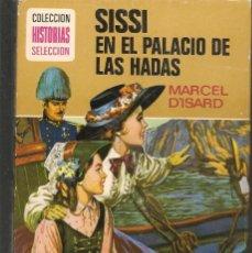 Tebeos: HISTORIAS SELECCIÓN. SISSI EN EL PALACIO DE LAS HADAS. Nº 11. MECEL D´ISARD. BRUGUERA.(ST/MG/BL3). Lote 194332061