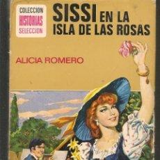 Tebeos: HISTORIAS SELECCIÓN. SISSI EN LA ISLA DE LAS ROSAS. Nº 13. ALICIA ROMERO, BRUGUERA.(ST/MG/BL3). Lote 194332268