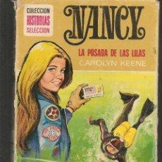 Tebeos: HISTORIAS SELECCIÓN. NANCY Y LA POSADA DE LS LILAS. Nº 4. CAROLYN KEENE. BRUGUERA.(ST/MG/BL3). Lote 194333517