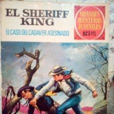 Tebeos: EL SHERIFF KING-GRANDES AVENTURAS JUVENILES- Nº 38 -EL CASO DEL CADÁVER ASESINADO-1973-DIFÍCIL-3807. Lote 219387107