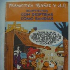 Tebeos: ALBUM FRANCISCO IBAÑEZ Y OLE ! : ROMPETECHOS CON DIOTRIAS COMO SANDIAS. 2001. Lote 194647840