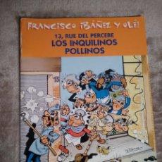 Tebeos: 13 RUE DEL PERCEBE. LOS INQUILINOS POLLINOS, FRANCISCO IBAÑEZ Y OLÉ, EDICIONES B 2001.. Lote 194726132