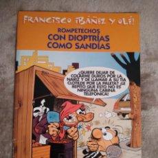 Tebeos: ROMPETECHOS. CON SIOPTRÍAS COMO SANDÍAS, FRANCISCO IBAÑEZ Y OLÉ, EDICIONES B 2001.. Lote 194726570