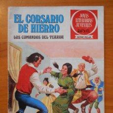 Tebeos: JOYAS LITERARIAS JUVENILES SERIE ROJA Nº 31 - EL CORSARIO DE HIERRO - BRUGUERA (S). Lote 194777651