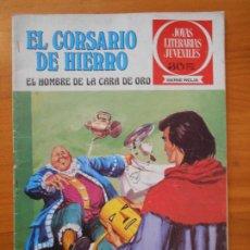 Tebeos: JOYAS LITERARIAS JUVENILES SERIE ROJA Nº 32 - EL CORSARIO DE HIERRO - BRUGUERA (S). Lote 194778112