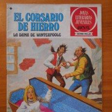 Tebeos: JOYAS LITERARIAS JUVENILES SERIE ROJA Nº 43 - EL CORSARIO DE HIERRO - BRUGUERA (S). Lote 194778348