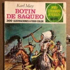 Tebeos: BOTÍN DE SAQUEO. KARL MAY. JOYAS LITERARIAS JUVENILES N° 87 (EDITORIAL BRUGUERA 1973).. Lote 194903035
