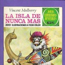 Tebeos: JOYAS LITERARIAS JUVENILES NUMERO 59 LA ISLA DE NUNCA JAMAS. Lote 194958967