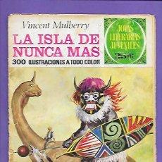 Tebeos: JOYAS LITERARIAS JUVENILES NUMERO 59 LA ISLA DE NUNCA JAMAS. Lote 194960248