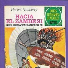 Tebeos: JOYAS LITERARIAS JUVENILES NUMERO 49 HACIA EL ZAMBESI. Lote 194985178