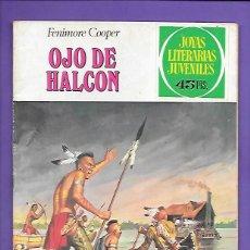 Tebeos: JOYAS LITERARIAS JUVENILES NUMERO 46 OJO DE HALCON. Lote 194986453