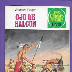 Tebeos: JOYAS LITERARIAS JUVENILES NUMERO 46 OJO DE HALCON. Lote 194986513