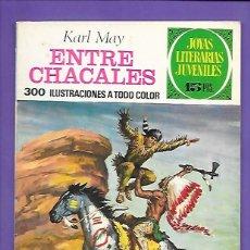 Tebeos: JOYAS LITERARIAS JUVENILES NUMERO 45 ENTRE CHACALES. Lote 194986726