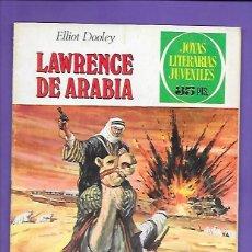 Tebeos: JOYAS LITERARIAS JUVENILES NUMERO 44 LAWRENCE DE ARABIA. Lote 194986857