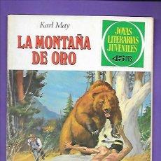 Tebeos: JOYAS LITERARIAS JUVENILES NUMERO 43 LA MONTAÑA DE ORO. Lote 194987481