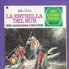 Tebeos: JOYAS LITERARIAS JUVENILES NUMERO 33 LA ESTRELLA DEL SUR. Lote 195018601