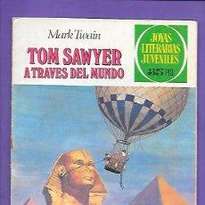 Tebeos: JOYAS LITERARIAS JUVENILES NUMERO 24 TOM SAWYER A TRAVES DEL MUNDO. Lote 195025537