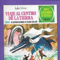 Tebeos: JOYAS LITERARIAS JUVENILES NUMERO 21 VIAJE AL CENTRO DE LA TIERRA. Lote 195039926