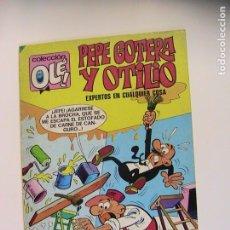 Tebeos: PEPE GOTERA Y OTILIO. OLÉ 78. EXPERTOS EN CUALQUIER COSA. BRUGUERA, 4ª ED, 1980.. Lote 195167981