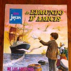 Tebeos: EDMUNDO D'AMICIS. DE LOS APENINOS A LOS ANDES; EL TAMBORCILLO SARDO; SANGRE ROMAÑOLA (SUPER JOYAS). Lote 195380850
