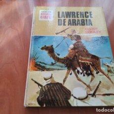 Tebeos: LAWRENCE DE ARABIA ELLIOT DOOLEY COLECCION HISTORIA COLOR 2A EDICIÓN 1975 . Lote 195530725