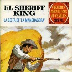 Tebeos: EL SHERIFF KING-GRANDES AVENTURAS JUVENILES- Nº 30 -LA SECTA DE MANDRÁGORA-1972-DIFICIL-LEAN-3164. Lote 195561390