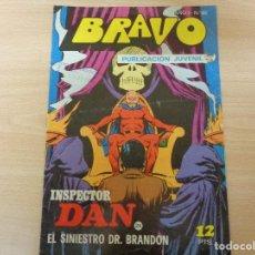 Tebeos: PUBLICACION JUVENIL BRAVO. INSPECTOR DAN Nº 25. EDITA BRUGUERA 1976. Lote 195662387