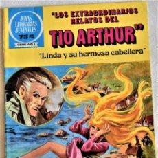 Tebeos: JOYAS LITERARIS JUVENILES Nº 79 -LOS EXTRAORDINARIOS RELATOS DEL TIO ARTHUR -SERIE AZUL -1º ED. 1982. Lote 195705338