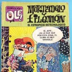 Tebeos: MORTADELO Y FILEMON EL ESTROPICIO METEOROLOGICO. OLÉ. Lote 211829151