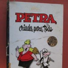 Tebeos: CLÁSICOS DEL HUMOR - PETRA CRIADA, PARA TODO - ESCOBAR - REBA - 2009. . Lote 195963637