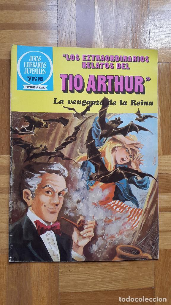 JOYAS LITERARIAS JUVENILES. LOS EXTRAORDINARIOS RELATOS DEL TIO ARTHUR. LA VENGANZA DE LA REINA. (Tebeos y Comics - Bruguera - Joyas Literarias)