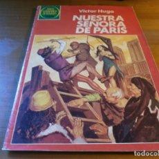 Tebeos: NUESTRA SEÑORA DE PARÍS - VICTOR HUGO - Nº 259 - JOYAS LITERARIAS JUVENILES - EDT. BRUGUERA.1ª ED.. Lote 196506015