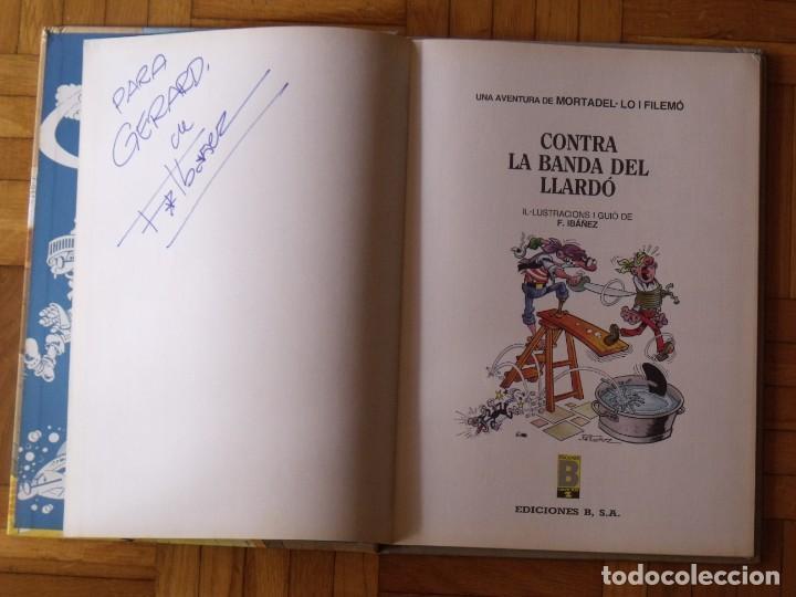 Tebeos: Mortadel·lo i Filemó. Contra la banda del Llardó. Firmado y dedicado por Francisco Ibáñez. 1990. - Foto 2 - 196891372