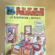 Tebeos: SUPER PULGARCITO , Nº 9 NAVIDAD Y REYES 1949 , ORIGINAL BRUGUERA MUY BUEN ESTADO. Lote 197038582