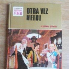 Tebeos: JUANA SPIRY. OTRA VEZ HEIDI. COL. HISTORIAS COLOR. Lote 197177568