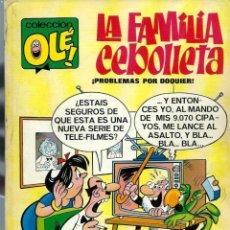 Tebeos: OLE Nº 4 LA FAMILIA CEBOLLETA, DE MANUEL VAZQUEZ - BRUGUERA 1971, MUY BIEN CONSERVADO. Lote 197360400