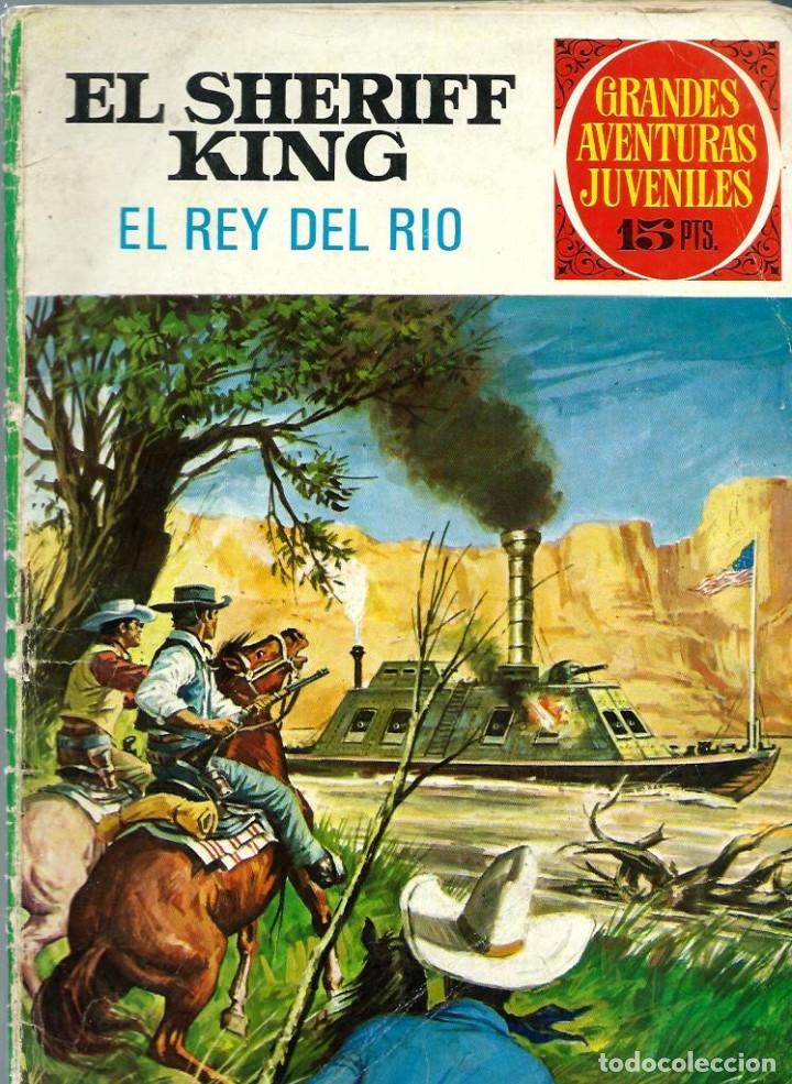 GRANDES AVENTURAS JUVENILES Nº 51 - EL SHERIFF KING - EL REY DEL RIO - BRUGUERA 1973 - DIFICIL (Tebeos y Comics - Bruguera - Sheriff King)