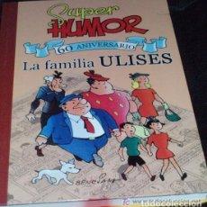 Tebeos: SUPER HUMOR CLASICOS - Nº 1 / 60 ANIVERSARIO LA FAMILIA ULISES / BRUGUERA - 1ª EDIC * AÑO 2005. Lote 198125492