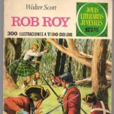 Tebeos: JOYAS LITERARIAS JUVENILES. Nº 11. ROB ROY. WALTER SCOTT. (15 PTS)BRUGUERA,1970.(P/B3). Lote 198399920