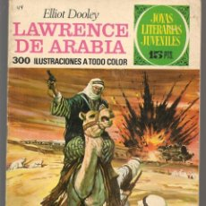 Tebeos: JOYAS LITERARIAS JUVENILES. Nº 44. LAWRENCE DE ARABIA. ELLIOT DOOLEY. (15 PTS.)BRUGUERA,1972.(P/B3). Lote 198404058