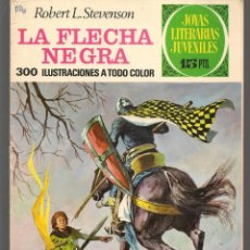 Tebeos: JOYAS LITERARIAS JUVENILES. Nº 48. LA FLECHA NEGRA. R. L. STEVENSON. (15 PTS) BRUGUERA, 1972(P/B3). Lote 198405332