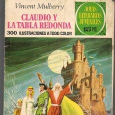 Tebeos: JOYAS LITERARIAS JUVENILES. Nº 54. CLAUDIO Y LA TABLA REDONDA. (15 PTS) BRUGUERA, 1972(P/B3). Lote 198406340