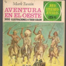 Tebeos: JOYAS LITERARIAS JUVENILES. Nº 58. AVENTURA EN EL OESTE. MARK TWAIN. BRUGUERA, 2ª EDC. 1976(P/B3). Lote 198406840