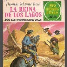 Tebeos: JOYAS LITERARIAS JUVENILES. Nº 61. LA REINA DE LOS LAGOS. T. MAYNE REID. BRUGUERA, 2ª. 1976(P/B3). Lote 198407041