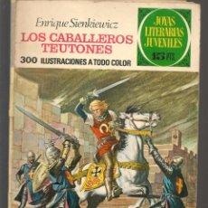 Tebeos: JOYAS LITERARIAS JUVENILES. Nº 63. LOS CABALLEROS TEUTONES. (15 PTS).BRUGUERA, 1972.(P/B3). Lote 198407292