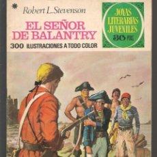 Tebeos: JOYAS LITERARIAS JUVENILES. Nº 20. EL SEÑOR DE BALANTRY. R. L. STEVENSON. BRUGUERA, 4ª. 1977.(P/B3). Lote 198410293