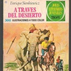 Tebeos: JOYAS LITERARIAS JUVENILES. Nº 22. A TRAVÉS DEL DESIERTO. E. SIENKIEWICZ. BRUGUERA, 3ª. 1975.(P/B3). Lote 198410641