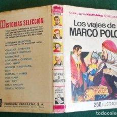 Tebeos: HISTORIAS SELECCIÓN - VIAJES DE MARCO POLO - SERIE HISTORIA Y BIOGRAFÍA Nº 3 - 4/72 - BUENO. Lote 198665408